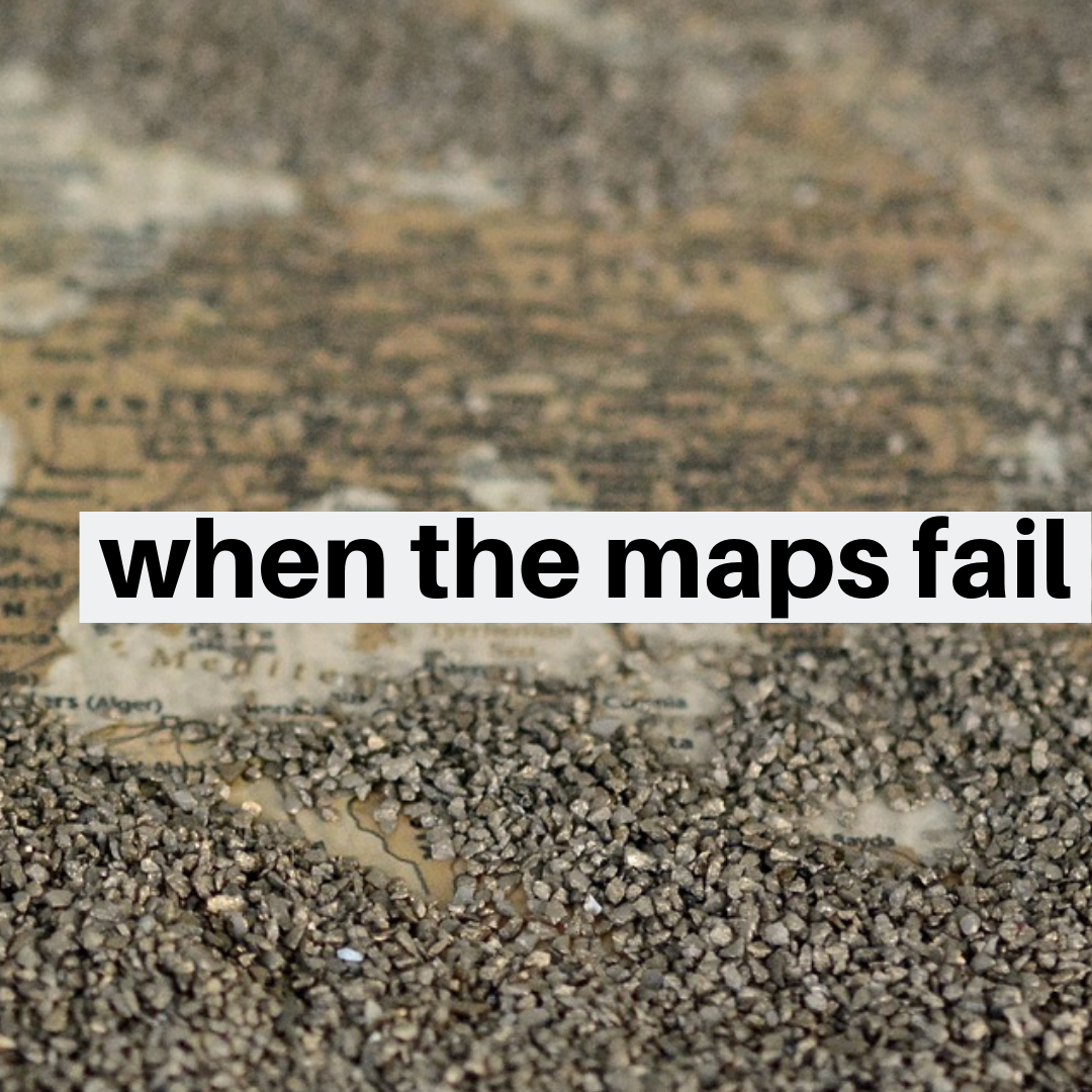 when the maps fail